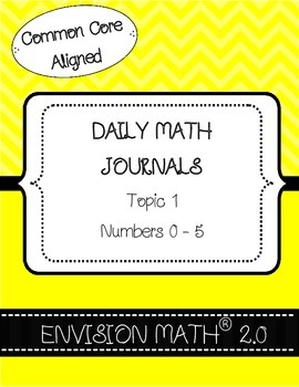 Kinder Common Core Daily EnVision Math® Journals, Topic 1 - Numbers 0-5