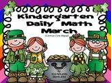 Kindergarten Daily Math March - NO PREP! (Common Core Aligned)