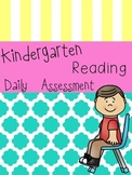 Kindergarten Daily Reading Assessment