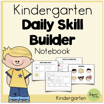 Kindergarten Daily Skill-Builder Notebook (Suitable for Distant Learning)