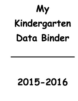 Kindergarten Data Binder aligned with KCCS and Illinois KI