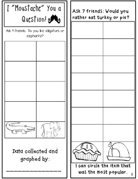 "Kindergarten Data Graphing Booklet: I ""Moustache"" You a Question!"