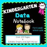 Kindergarten Data Notebook {for a 6 Week School Cycle}