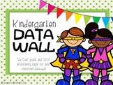 Kindergarten Data Wall