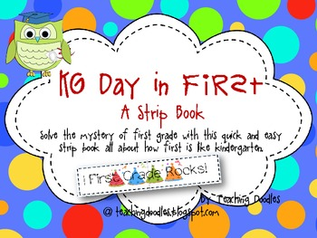 Kindergarten Day in First {A Transition Strip Book}