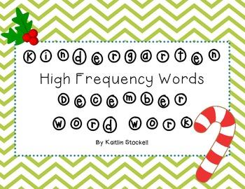 Kindergarten December High Frequency Sight Word Fun!