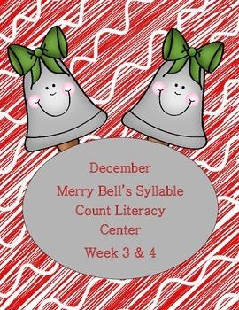 Kindergarten Merry Bell's Syllable Count Literacy Center Week 3 & 4
