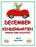 Kindergarten December Reading, Writing and Math Activities