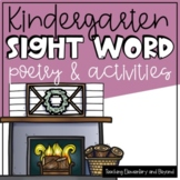 Kindergarten December Sight Word Poetry & Activities