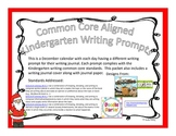 Kindergarten December Writing Prompts and Journal Pages (CCS Aligned)