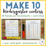 """Kindergarten Decomposing """"Make 10"""" Hands-On Centers + Activities + Worksheets"""