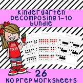 Kindergarten Decomposing Numbers 1-10 Worksheet Bundle