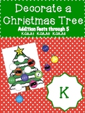 Kindergarten - Decorate a Christmas Tree - Addition Facts through 5