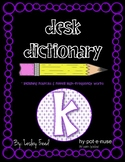 Kindergarten Desk Dictionary (Incl. Fountas & Pinnell High Frequency Words)