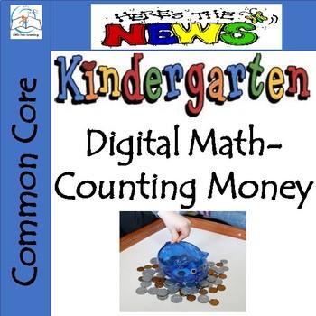 Kindergarten Digital Math - Counting Money - Common Core Aligned