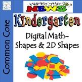 Kindergarten Digital Math - Shapes and 2D Shapes - Common