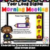 Kindergarten Digital Morning Meetings For GOOGLE SLIDES Year Long Bundle