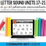 Kindergarten Digital Phonics Curriculum: Letter Sound Units 17-21 BUNDLE
