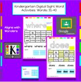 Kindergarten Digital Sight Words Activities: Words 31-40