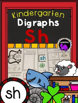 Kindergarten Digraph Learning Pack: Sh