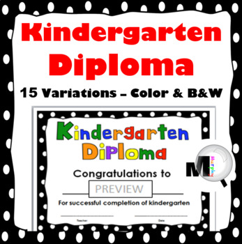 Kindergarten Diploma (Color and Black & White)