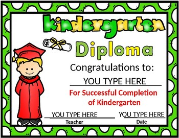Kindergarten Diploma:  Editable Kinder Diplomas