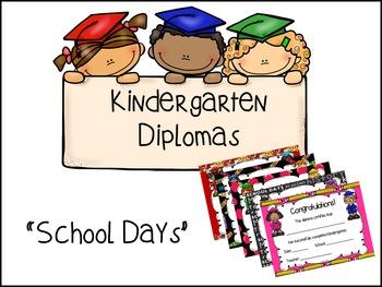 Kindergarten Diplomas - School Days