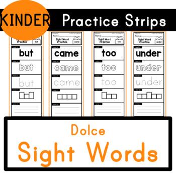 Kindergarten - Dolce Sight Words - Practice Strips