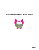 Kindergarten Dolch Sight Words