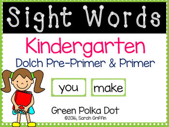 Kindergarten Dolch Sight Words ~ Green Polka Dots