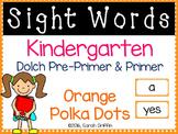 Kindergarten Dolch Sight Words ~ Orange Polka Dots ~ Word Wall Cards