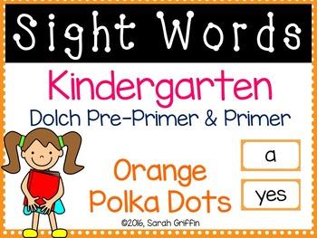 Kindergarten Dolch Sight Words ~ Orange Polka Dots ~ Word