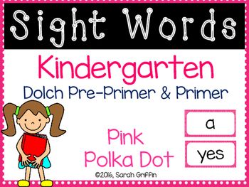 Kindergarten Dolch Sight Words ~ Pink Polka Dots
