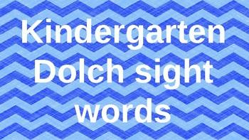 Kindergarten Dolch Sight Words Powerpoint - Blue Chevron