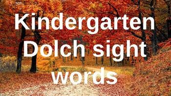 Kindergarten Dolch Sight Words Powerpoint - Fall