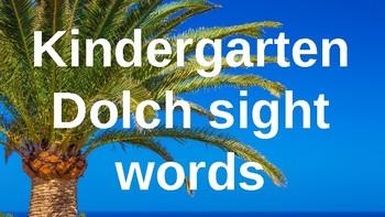 Kindergarten Dolch Sight Words Powerpoint - Palm Tree