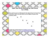 Kindergarten Dolch Super Star Words