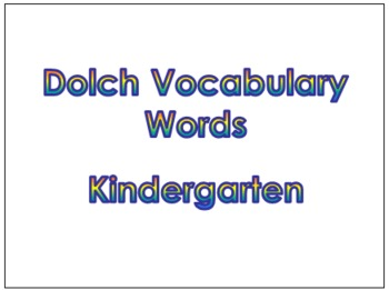 Kindergarten Dolch Vocabulary Sight Words PowerPoint and Flash Cards #2