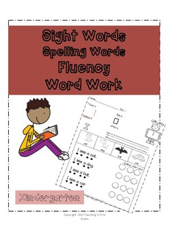 Kindergarten Dolch Words (Sight Words, Fluency, Spelling Words, Word Work)