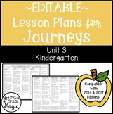 Journeys Lesson Plans Kindergarten Unit 3 EDITABLE
