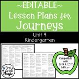 Journeys Lesson Plans Kindergarten Unit 4 EDITABLE