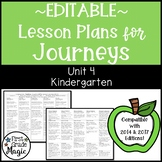 Journeys Lesson Plans Kindergarten Unit 4 EDITABLE
