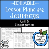 Journeys Lesson Plans Kindergarten Unit 5 EDITABLE