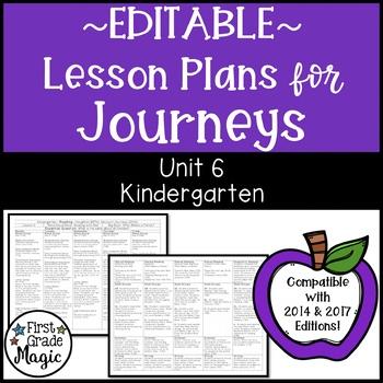 Journeys Lesson Plans Kindergarten Unit 6 EDITABLE