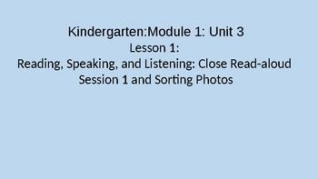 Kindergarten EL Module 1 Unit 3 Lesson 1