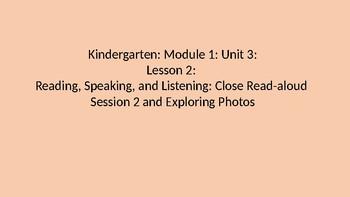 Kindergarten EL Module 1 Unit 3 Lesson 2