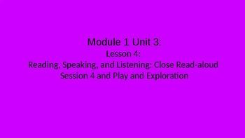 Kindergarten EL Module 1 Unit 3 Lesson 4