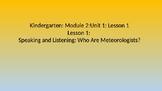 Kindergarten EL Module 2 Unit 1 Lesson 1