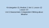 Kindergarten EL Module 2 Unit 1 Lesson 12
