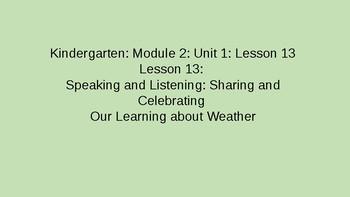 Kindergarten EL Module 2 Unit 1 Lesson 13